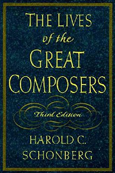 The Lives of the Great Composers book cover