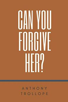 Can You Forgive Her? book cover
