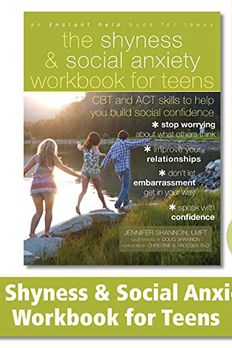 The Shyness and Social Anxiety Workbook for Teens book cover