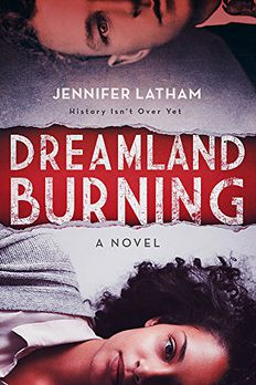 Dreamland Burning book cover