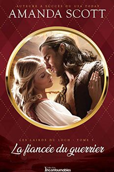 La fiancée du guerrier (Série Les lairds du Loch t. 3) book cover