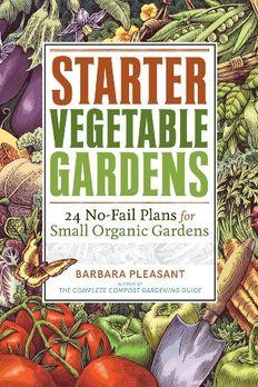 Starter Vegetable Gardens book cover