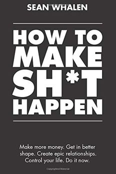 How to Make Sh*t Happen book cover
