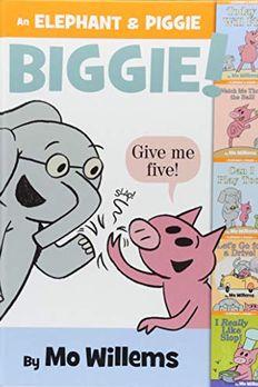 An Elephant & Piggie Biggie! book cover