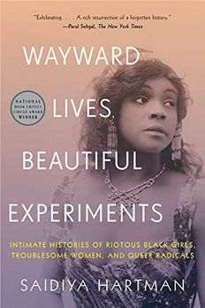 Wayward Lives, Beautiful Experiments book cover