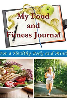 My Food and Fitness Journal book cover