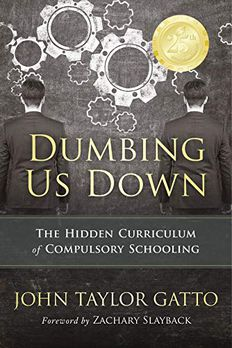 Dumbing Us Down -25th Anniversary Edition book cover