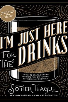 I'm Just Here for the Drinks book cover