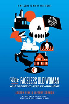The Faceless Old Woman Who Secretly Lives in Your Home book cover