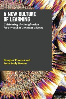A New Culture of Learning book cover