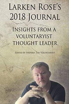 Larken Rose's 2018 Journal book cover