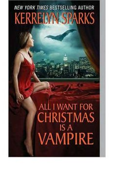 All I Want for Christmas is a Vampire- Common book cover