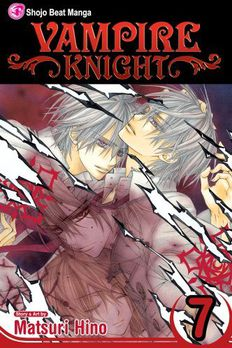 Vampire Knight, Vol. 7 book cover