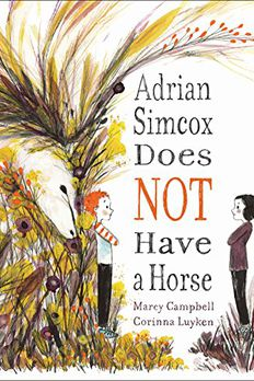 Adrian Simcox Does NOT Have a Horse book cover