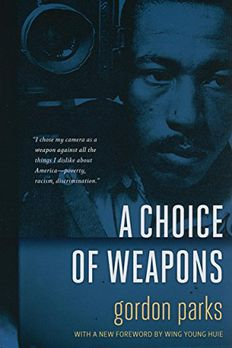 A Choice of Weapons book cover