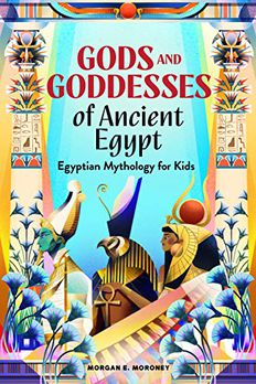 Gods and Goddesses of Ancient Egypt book cover
