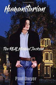 Humanitarian - The Real Michael Jackson book cover