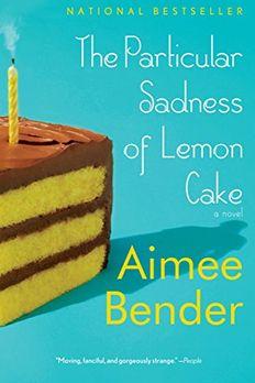 The Particular Sadness of Lemon Cake book cover