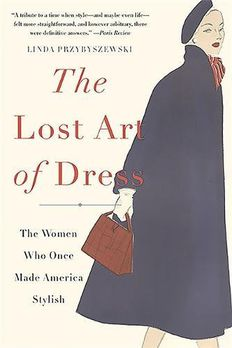 The Lost Art of Dress book cover