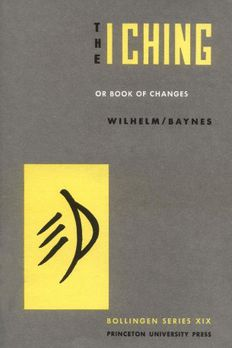The I Ching, or,  Book of Changes book cover