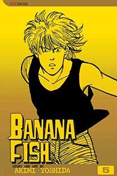 Banana Fish, Vol. 5 book cover