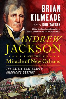 Andrew Jackson and the Miracle of New Orleans book cover