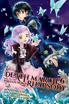 Death March to the Parallel World Rhapsody Manga, Vol. 6 book cover
