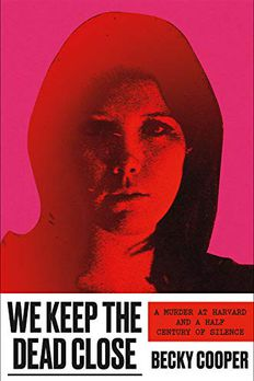 We Keep the Dead Close book cover