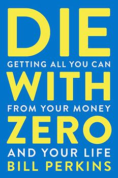 Die with Zero book cover