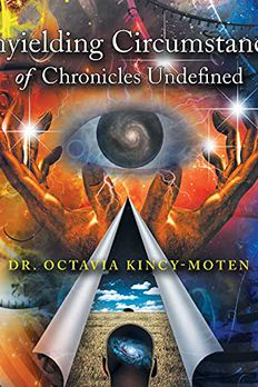 Unyielding Circumstances of Chronicles Undefined book cover