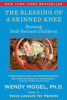 The Blessing Of A Skinned Knee book cover