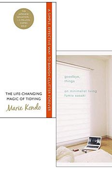 Life Changing Magic of Tidying Up / Goodbye, Things book cover