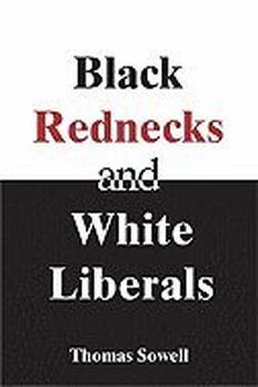 Black Rednecks & White Liberals book cover