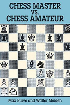 Chess Master vs. Chess Amateur book cover