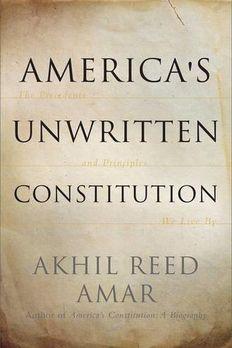 America's Unwritten Constitution book cover