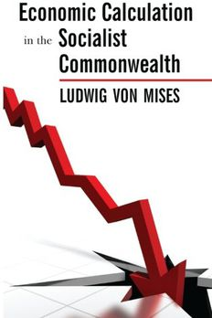 Economic Calculation in the Socialist Commonwealth book cover