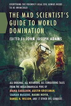 The Mad Scientist's Guide to World Domination book cover