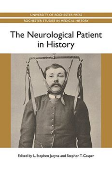 The Neurological Patient in History book cover