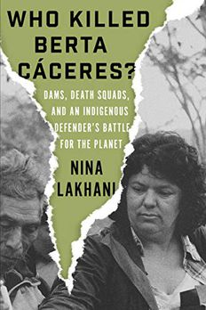 Who Killed Berta Caceres? book cover