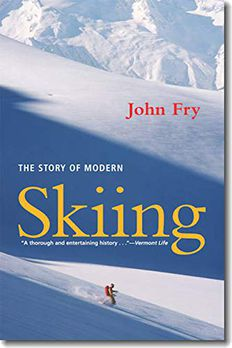 The Story of Modern Skiing book cover