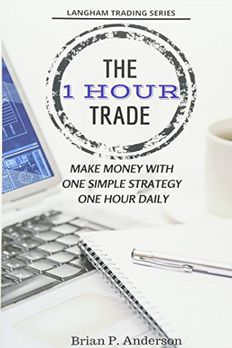 The 1 Hour Trade book cover