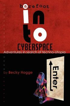 Barefoot Into Cyberspace book cover