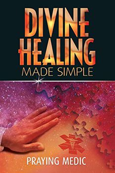 Divine Healing Made Simple book cover