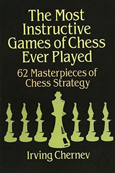 The Most Instructive Games of Chess Ever Played book cover
