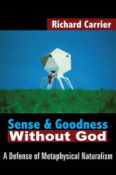 Sense and Goodness Without God book cover
