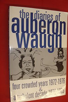 The diaries of Auberon Waugh book cover