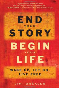 End Your Story, Begin Your Life book cover