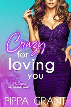 Crazy for Loving You book cover