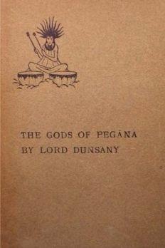 The Gods of Pegana book cover