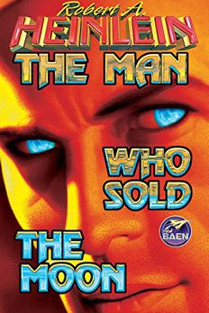 The Man Who Sold The Moon book cover